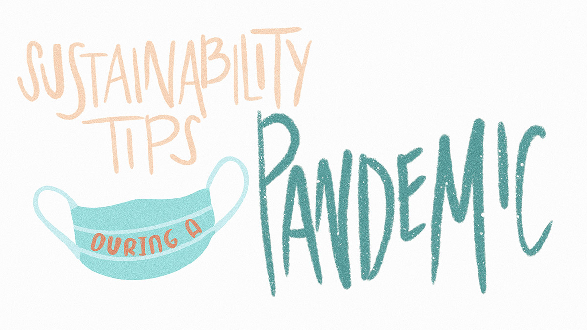 Sustainability tips in a pandemic